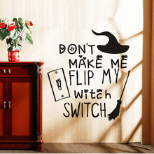 Funny Don'T Make Me Fli My Witch Switch Halloween Broomstick Wall Sticker Quote Vinyl Wall Decals For Teens Room Wall Decoration