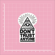 DON'T Trust anyone harajuku Notebook skateboard trolley case backpack Tables book decal PVC waterproof sticker
