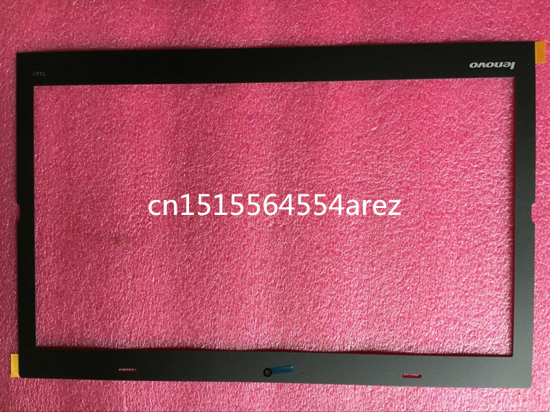 New laptop Lenovo ThinkPad T440 LCD Bezel Cover/The LCD screen frame FRU 04X5466 LCD stickers