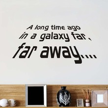 A Long Time Ago In A Galaxy Far Far Away Words Wall Sticker For Living Room Bedroom Decor Wallpaper Home Decoration Accessories(China)