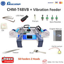58pcs feeders CHMT48VB SMT Pick and Place Machine + vibration feeder, small batch production, Vision camrea,110v / 220v