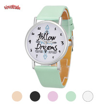 relogio feminino Casual 2017 Fashion Faux Leathe Women's Analog Quartz Wrist Watch Women Follow Dreams Words Pattern Watch women