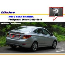 Liislee For Hyundai Solaris 2010~2015 - Reverse Back Up Camera / Parking Camera / HD CCD RCA NTST PAL / License Plate Light OEM(China)