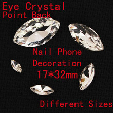 17x32mm 50pcs/lot Horse eyes Point Back Rhinestones Navette Crystals Clear Crystal DIY Phone  Accessories Jewerly Decoration