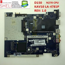 D150 motherboard for acer aspire One KAV10 L03   LA-4781P  Rev:1.0  N270 CPU fully tested   excellent condition  SHELI stock