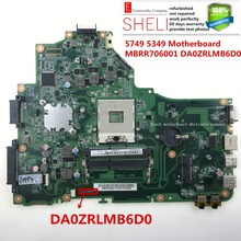 5349 5749 motherboard for acer aspire MBRR706001 DA0ZRLMB6D0 MB.RR706.001 100% working SHELI stock(China)