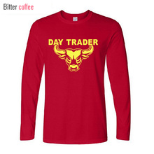 2017 NEW Autumn and winter T-Shirts Day Trader Shirt Stock Market Trading Long sleeve Tops & Tees XS-XXL(China)