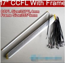 2PCS 17'' inch dual lamps CCFL with frame,LCD monitor lamp backlight with housing,CCFL with cover,CCFL:350mmx2.4,FRAME:355mmx9mm