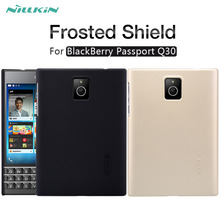 For Q30 case NILLKIN Super Frosted Shield matte hard back cover case For BlackBerry Passport Q30 4.5 inch with screen protector