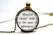 10pcs The Fault in Our Stars, by John Green, Quote Book Pendant Necklace Jewellery, ''Maybe 'okay' will be our 'always'''(China)
