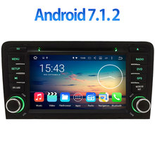 "7"" Android 7.1 2GB RAM 3G/4G WIFI BT DAB+ Car GPS Navigation for Audi A3 S3 2003 2004 2005 2006 2007 2008 2009 2010 2011(China)"