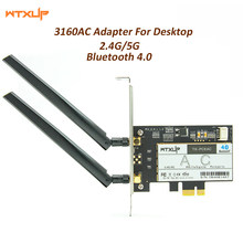 Wtxup беспроводной-AC 433 Band Dual 802.11ac 3160 м + Bluetooth BT 4,0 PCI-E 1X 16X Настольный WiFi WLAN карта для Intel 3160AC(China)