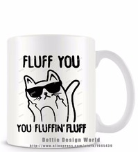 Fluff you fluffin funny novelty travel mug Ceramic white coffee tea milk cup personalized Birthday Easter gifts free shipping(China)