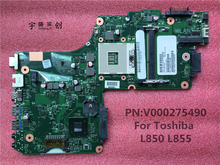 Free shipping New For Toshiba satellite L850 L855 Laptop Motherboard V000275490 DK10F-6050A2541801-MB-A02 100% Fully tested