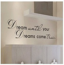 dream until your dreams come true Wall Stickers English Wall Quotes Vinyl Home Decor Decals Letter decorative ZYVA-8009-NA(China)