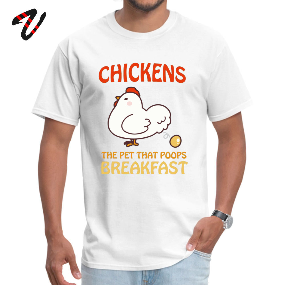 Design Prevalent Men's T-shirts Round Collar Short Sleeve 100% Cotton Fabric T Shirt Summer T Shirt Drop Shipping Chickens Pet That Poops Breakfast Funny Quote white