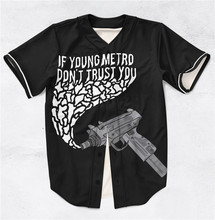 3 Styles Real AMERICAN USA Size If young Metro don't trust you 3D Sublimation Print Custom made Baseball Jersey Plus Size