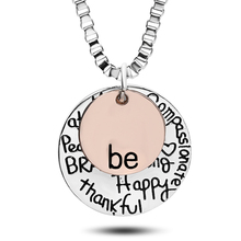 2 Pendants Necklace Letter Be Kind Peace Free True Brave Strong Happy Thankful Graffiti Compassionate Women Coin Necklace(China)