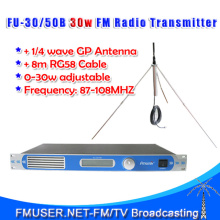 30w Professional FM transmitter FU-30/50B 0-30w adjustable PLL stereo FM Radio broadcast+1/4 wave GP antenna KIT(China)