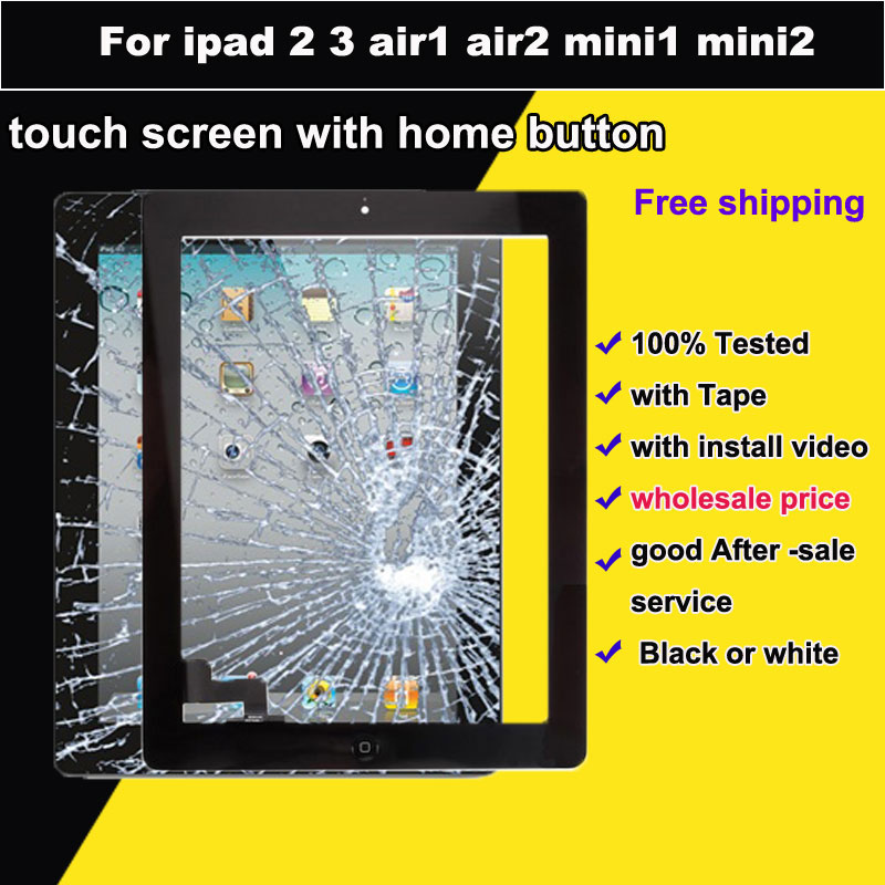 New Tested For Ipad 2 3 mini1 mini2 Touch Screen + IC parts For ipad 5 air2 Glass panel Digitizer with Home Button +Tape<br><br>Aliexpress