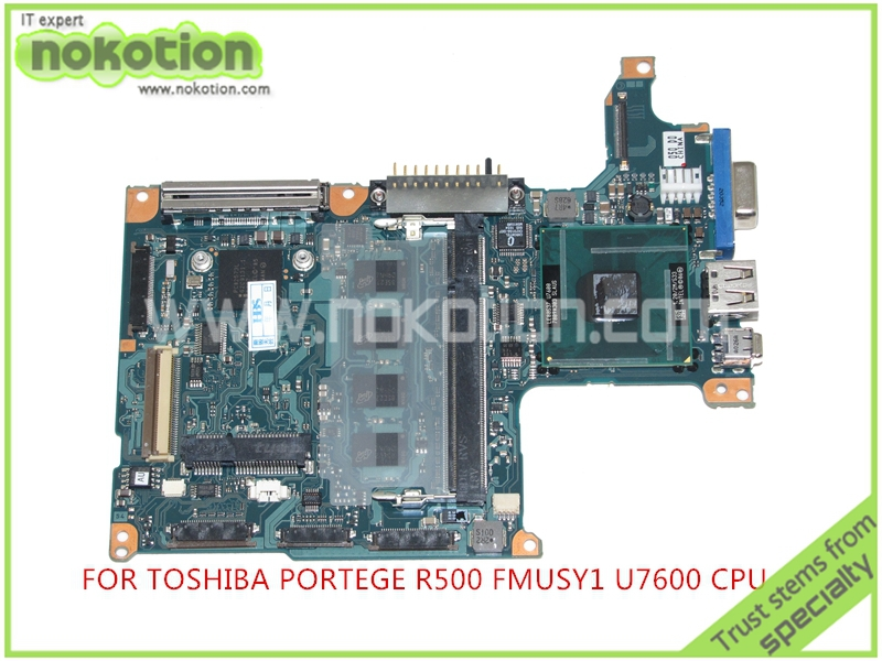 board FMUSY1 A-2115 A For toshiba Portege R500 laptop motherboard intel U7600 CPU 1.2Ghz DDR2 Mainboard Full Tested<br><br>Aliexpress