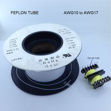 1 reel (305M) AWG10 to AWG17 PTFE Tube TEFLON Tube Transformer Insulation Tube UL certified(China)