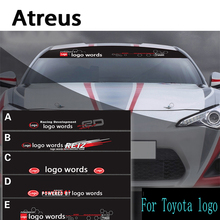 Atreus 1pcs Car Logo Front Window Windshield Decal Reflective Stickers For Toyota Corolla Avensis RAV4 Yaris Auris Hilux Prius