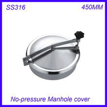 New arrival 450mm SS316L  Circular manhole cover NO- pressure Round tank manway door Height:100mm
