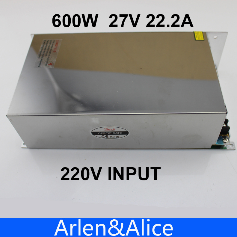 600W 27V 22.2A 220V input Single Output Switching power supply  AC to DC<br>