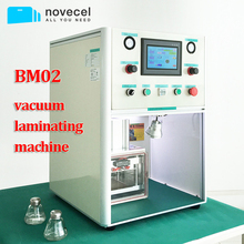 Novecel BM02 Bubble free bonding machine /laminating machine /vacuum laminator lcd refurbishing machine for all kinds of LCD(China)