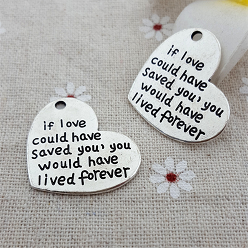 Wholesale If love could have saved you you would have lived forever Letter Carved Charm pendants 50Pcs/Lot(China (Mainland))