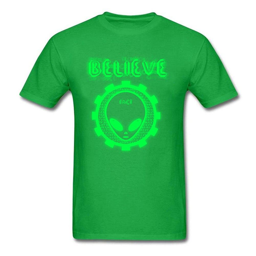 Printing Believe Alien Fact O-Neck T Shirts Thanksgiving Day Tops Shirt Short Sleeve for Men Hip Hop 100% Cotton T-Shirt Believe Alien Fact green
