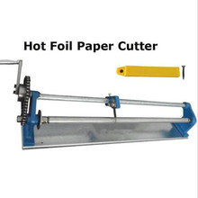 "High Quality Manual Gold 26"" Gilded Foil Paper PU Vinyl Cutter Slitter Hot Stamping Roll Hand Cutting Machine Tool"