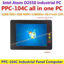 All In One Computer 10.4inch Intel atom D2550 industrial panel pc with resistance touch screen 32G SSD 2G RAM affordable pc