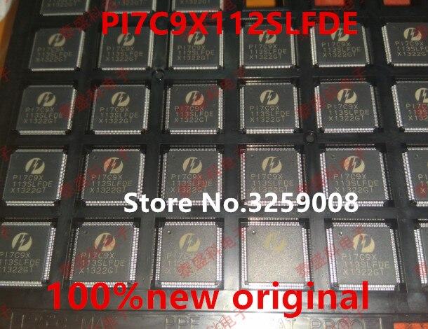 PI7C9X112SLFDE  100%new original 2PCS<br>