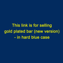 (10pcs) 1 oz gold plated bar (new version) ( non-magnetic ) in hard blue case/different serial number