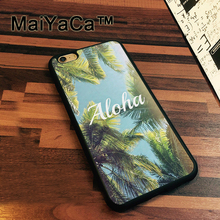 MaiYaCa Beautiful Hawaii Quote Case For iPhone 7 Cases Slim Rubber Coque For iPhone7 Soft TPU Back Cover For iPhone 7(China)