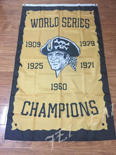 3ft x 5ft  Pittsburgh Pirates World Series Champions  Flag Polyester Banner  with 2 Metal Grommets