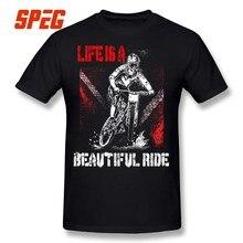 Life is a Beautiful Ride MTB Mountain Biking Biker T Shirt Plus Size 100%  Cotton 85cc182df6cf
