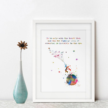 It Is Only with The Heart That One Can See Rightly Quotes The Little Prince Art Print Nursery Quotes Decor Watercolor Art AP138(China)