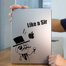 """Feel like a sir "" Humor Comic Tablet PC Laptop Decal for iPad 1/2/3/4/Air/mini/Pro 7.9""/9.7""/12.9"" Vinyl Notebook Sticker Skin"