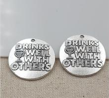 High Quality 20 Pieces/Lot Diameter 25mm Letter Embossed Drinks Well With Others Wine Cup Charms Pendents(China)