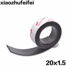 20*1.5 1 Meter self Adhesive Flexible Magnetic Strip 3M Rubber Magnet Tape width 20mm thickness 1.5mm Free Shipping 20mm x 1.5mm(China)
