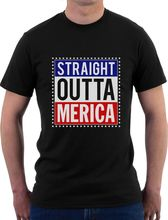 Fashion T Shirt Clothing Short Sleeve Fashion 2017 Crew Neck Mens Straight Outta Merica 4Th Of July Patriot American Tees