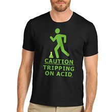 Summer New Fashion For Sleeve Hilarious Design Gift Idea Tripping On Acid Print Joke Short Men Crew Neck Fashion 2017 Tee Shirts