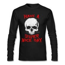 Discount 100% Cotton Adult T Shirts New Mens Death Metal - Have A Super Nice Day Round Collar Cool Tee Shirt Designs(China)