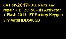 SIS 5-2017+Flash 2015+HDD 500GB+ET 2015A+activator for SIS and ET2015A unlimited install+install video for black cat(China)