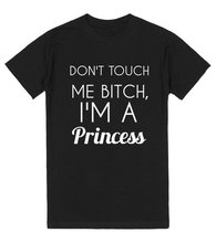 DON'T TOUCH ME BITCH I'M A Princess Letter Print Pink Grey T-Shirt Women Sexy Tumblr Tops tshirt Cotton tees