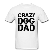 Cheap T Shirts Online Crazy Dog Dad Short Sleeve Father's Day Custom Couple Screen Printed Shirt Plus Size