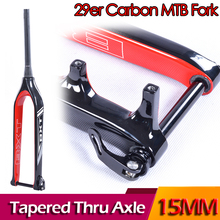 BXT Fork 29er mountain bike carbon mtb fork Bicicletas Rigid Tapered Thru Axle 15mm bicycle Fork super light carbon fork(China)